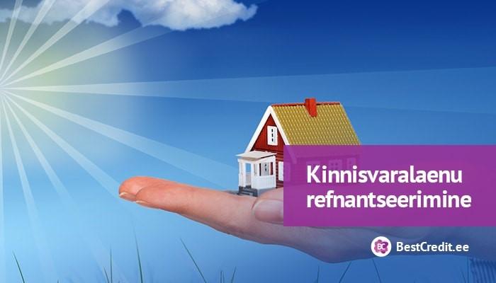 Kinnisvaralaenu refinantseerimine